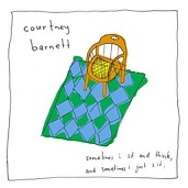 Courtney Barnett - Sometimes I Sit and Think, and Sometimes I Just Sit.